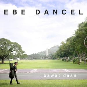 Bawat Daan by Ebe Dancel